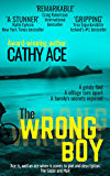 The Wrong Boy: Suspense-packed page turner...the ending is a stunner