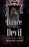Dance with the Devil (English Edition)