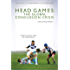 Head Games: The Global Concussion Crisis