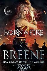 Born in Fire (Demon Days, Vampire Nights World Book 1) Kindle Edition