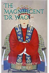 The Magnificent Dr. Wao Kindle Edition