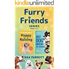 The Furry Friends Series, Books 1 & 2: A Practical Guide to Puppy Raising, Best Dog Breeds for Children