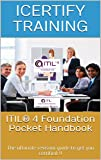ITIL® 4 Foundation Pocket Handbook: The ultimate revision guide to get you certified !! (English Edition)