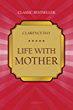 Life with Mother (Classic bestseller)