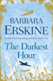 The Darkest Hour: an epic historical romance from the Sunday Times bestselling author of books like Lady of Hay
