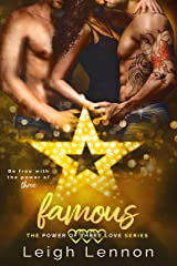 Famous (The Power of Three Love Series Book 3) Kindle Edition