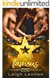 Famous (The Power of Three Love Series Book 3)