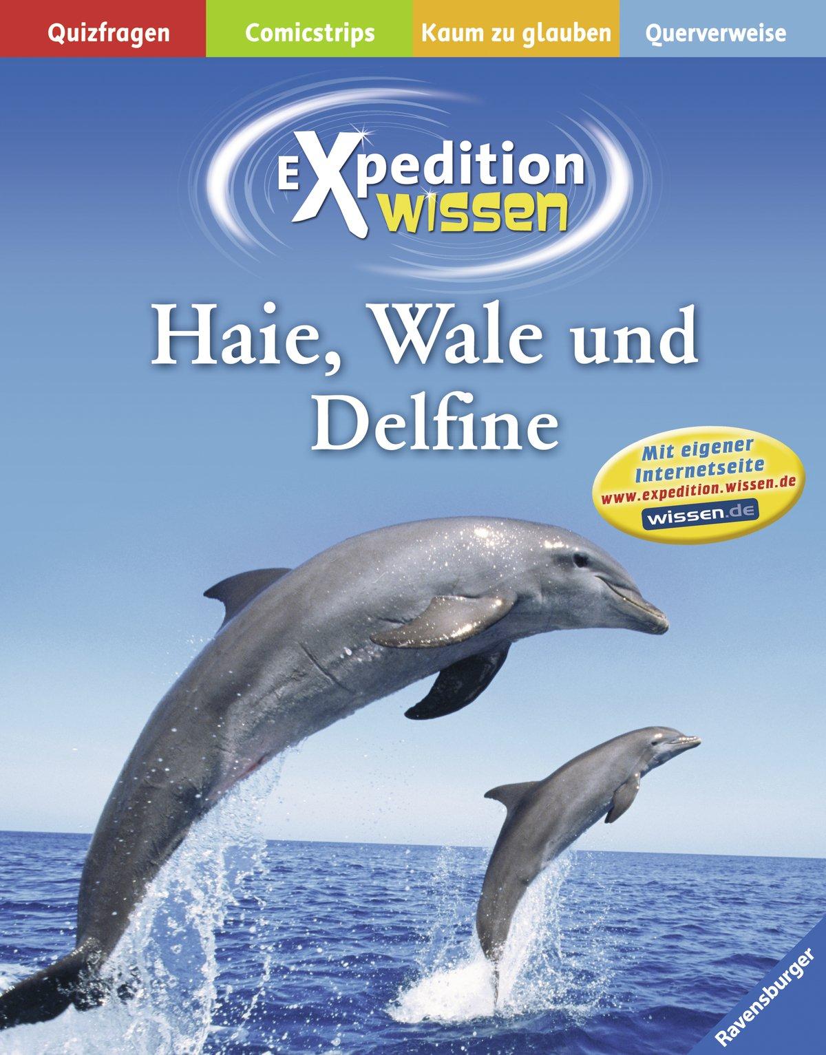 Haie, Wale und Delfine (Expedition Wissen)