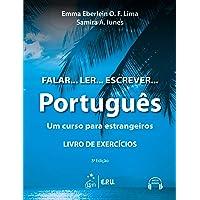Falar... Ler... Escrever... Português - Um curso para estrangeiros - Livro de Exercícios