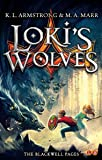 Loki's Wolves: Book 1 (Blackwell Pages)