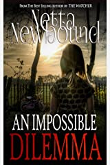 An Impossible Dilemma: A Breathtaking Psychological Thriller Kindle Edition
