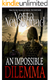 An Impossible Dilemma: A Breathtaking Psychological Thriller