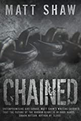 CHAINED: A Psychological Horror Kindle Edition