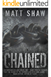 CHAINED: A Psychological Horror