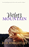 Violet's Mountain: A Magical Realism Romance Suspense Novel (with surfing!)