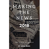 Making the News 2018 (English Edition)