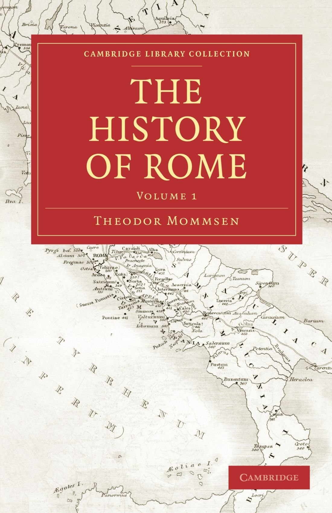 The History of Rome Volume 1