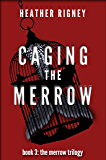 Caging the Merrow (The Merrow Trilogy Book 3)