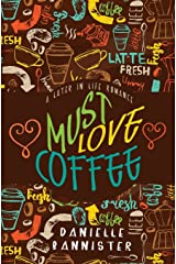 Must Love Coffee: A Later in Life Romance (Volume 2) Paperback
