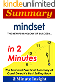 Summary: Mindset The New Psychology of Success…in 2 Minutes - The Fast and Practical Summary of Carol Dweck's Best Selling Book