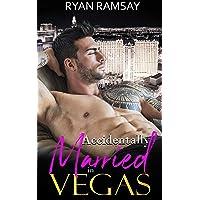 Accidentally Married in Vegas (Love in Vegas Book 1)