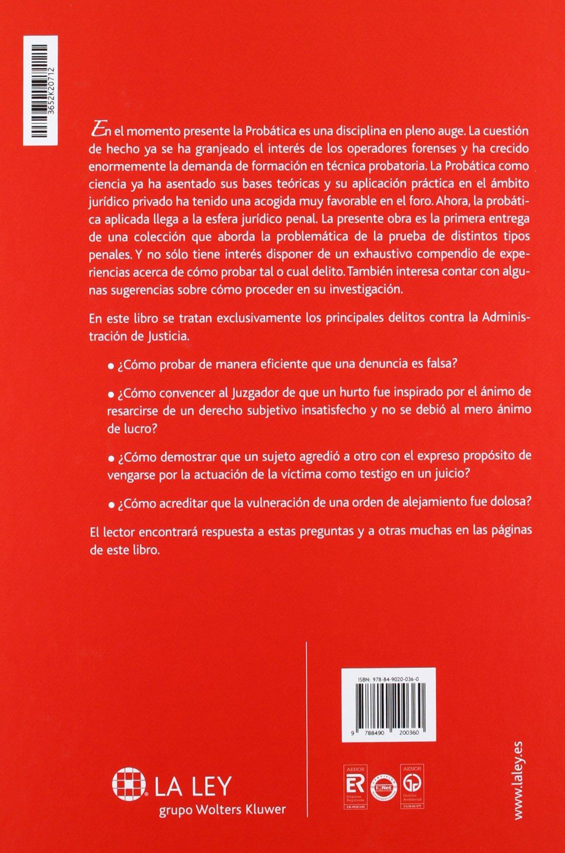 Probática penal I. La prueba de los delitos contra la Administración de Justicia: 1 Claves La Ley: Amazon.es: Carlos De Miranda Vázquez, ...