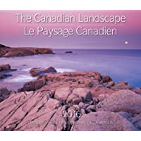 The Canadian Landscape / Le Paysage Canadien 2016: Bilingual (English/French