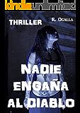 NADIE ENGAÑA AL DIABLO: Un caso de Los Guardianes Alados (Spanish Edition)