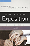 Exalting Jesus In James (Christ-Centered Exposition Commentary)