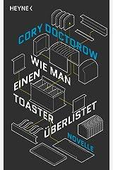 Wie man einen Toaster überlistet: Novelle (German Edition) Kindle Edition