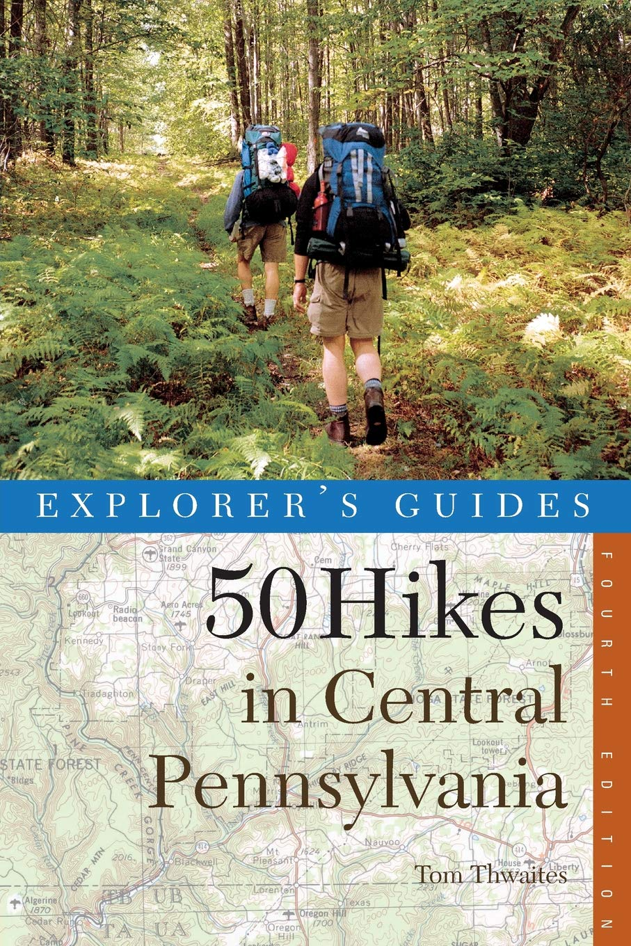 50 Hikes in Central Pennsylvania: Day Hikes and Backpacking Trips, Fourth Edition (50 Hikes Series) ebook