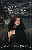 The Vicar's Deadly Sin (A Lady Jane Bartholomew & Miss Margaret Renard Mystery Book 1)
