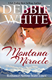 Montana Miracle (Romance Across State Lines Book 6)