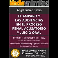 El Amparo y las Audiencias en el Proceso Penal Acusatorio y Juicio Oral