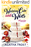 Wedding Cake and Woes (Peridale Cafe Cozy Mystery Book 15)