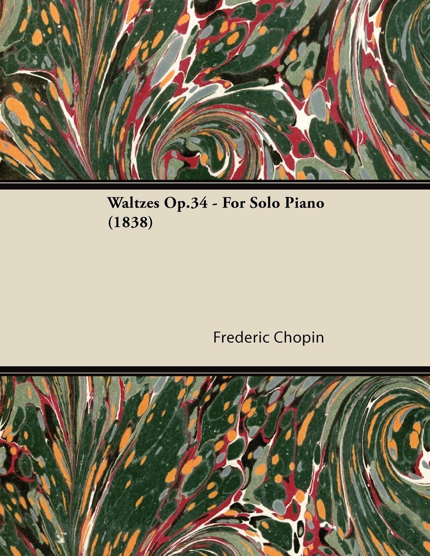 Waltzes Op.34 - For Solo Piano (1838) ebook