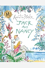 Jack and Nancy (Quentin Blake Classic) Kindle Edition