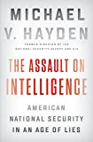 The Assault on Intelligence: American National
