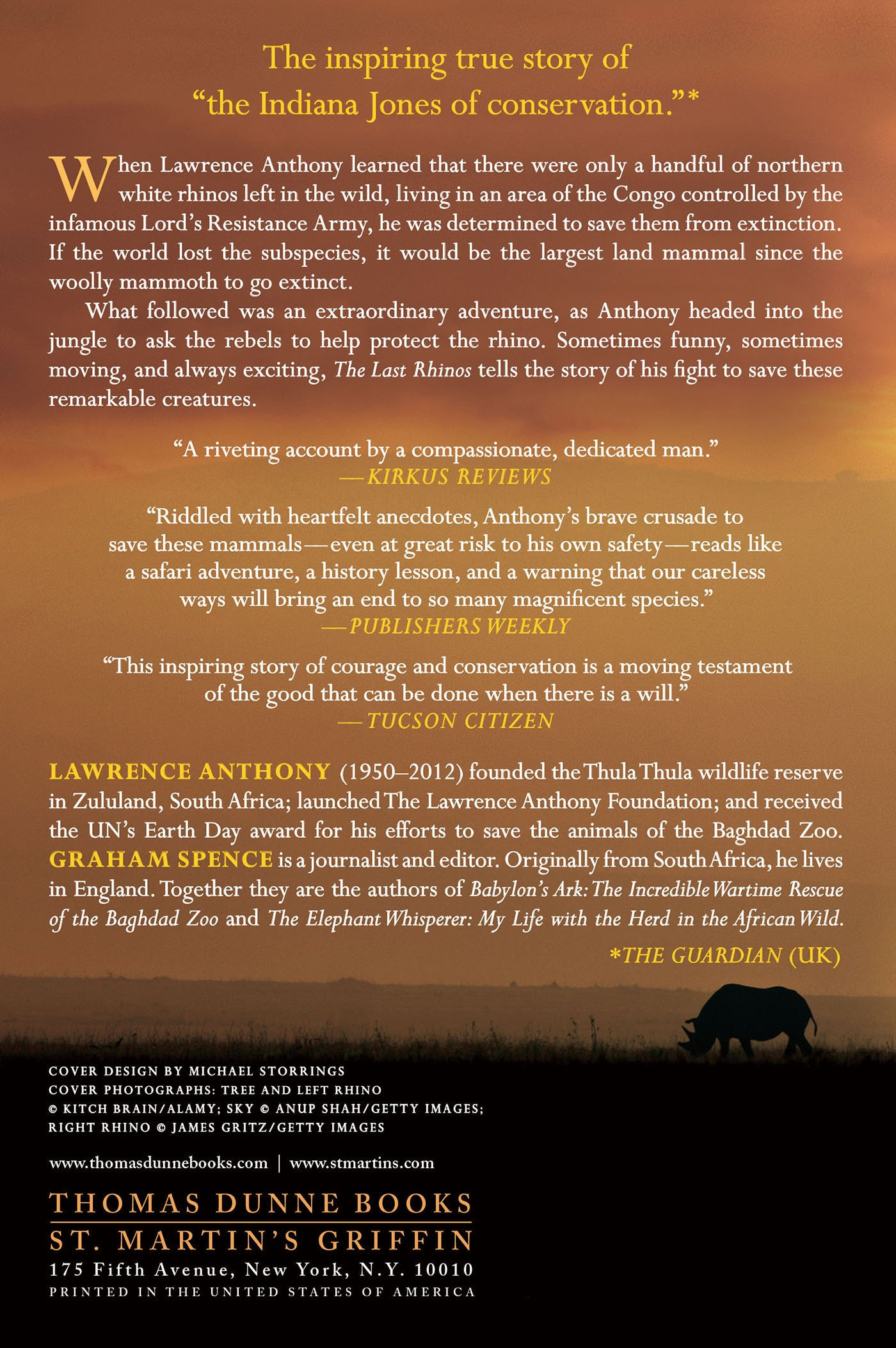 The Last Rhinos: My Battle to Save One of the World's Greatest Creatures:  Lawrence Anthony, Graham Spence: 9781250031693: Amazon.com: Books