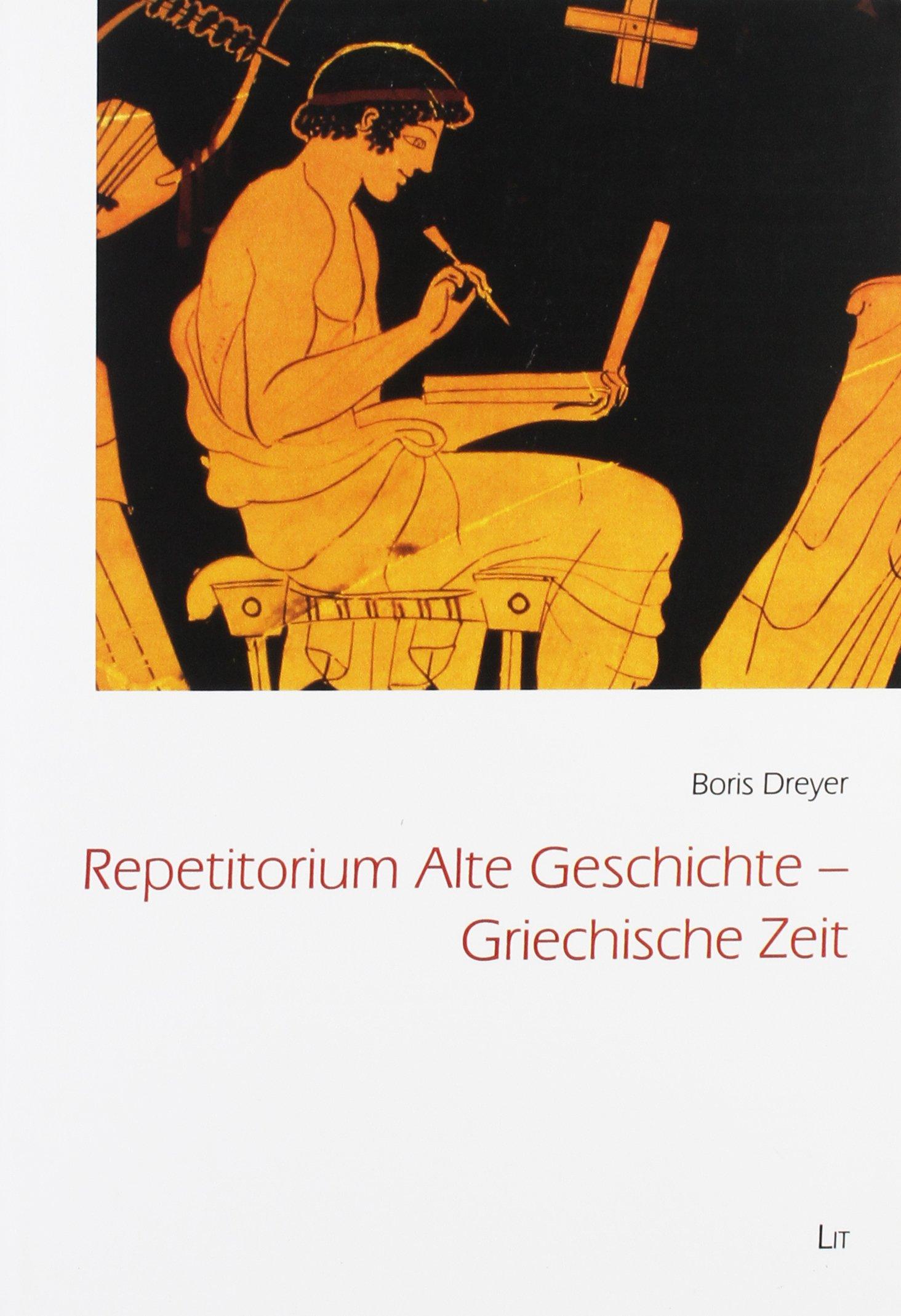 Repetitorium Alte Geschichte - Griechische Zeit: Amazon.de: Boris ...