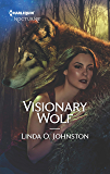 Visionary Wolf (Alpha Force Book 291)
