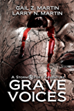 Grave Voices: A Storm and Fury Adventure