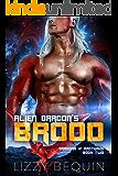 Alien Dragon's Brood: A Sci-Fi Fated Mates Romance (Dragons of Arcturus Book 2)