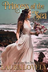 Princess of the Sea: A Little Mermaid's Royal Wedding (Sea of Love Book 2) Kindle Edition
