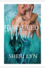 Tortured Mate: Sassy Ever After (The Mate Series Book 3) Kindle Edition