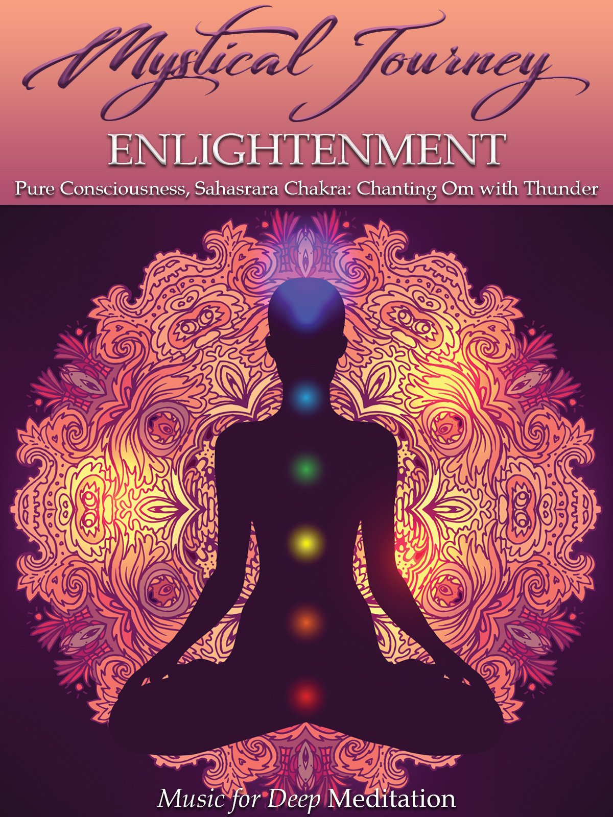 Mystical Journey: Enlightenment