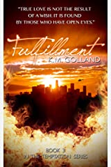 Fulfillment (The Temptation Series Book 3) Kindle Edition