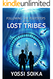 Following the Footsteps of the Lost Tribes: Alternative History Fantasy