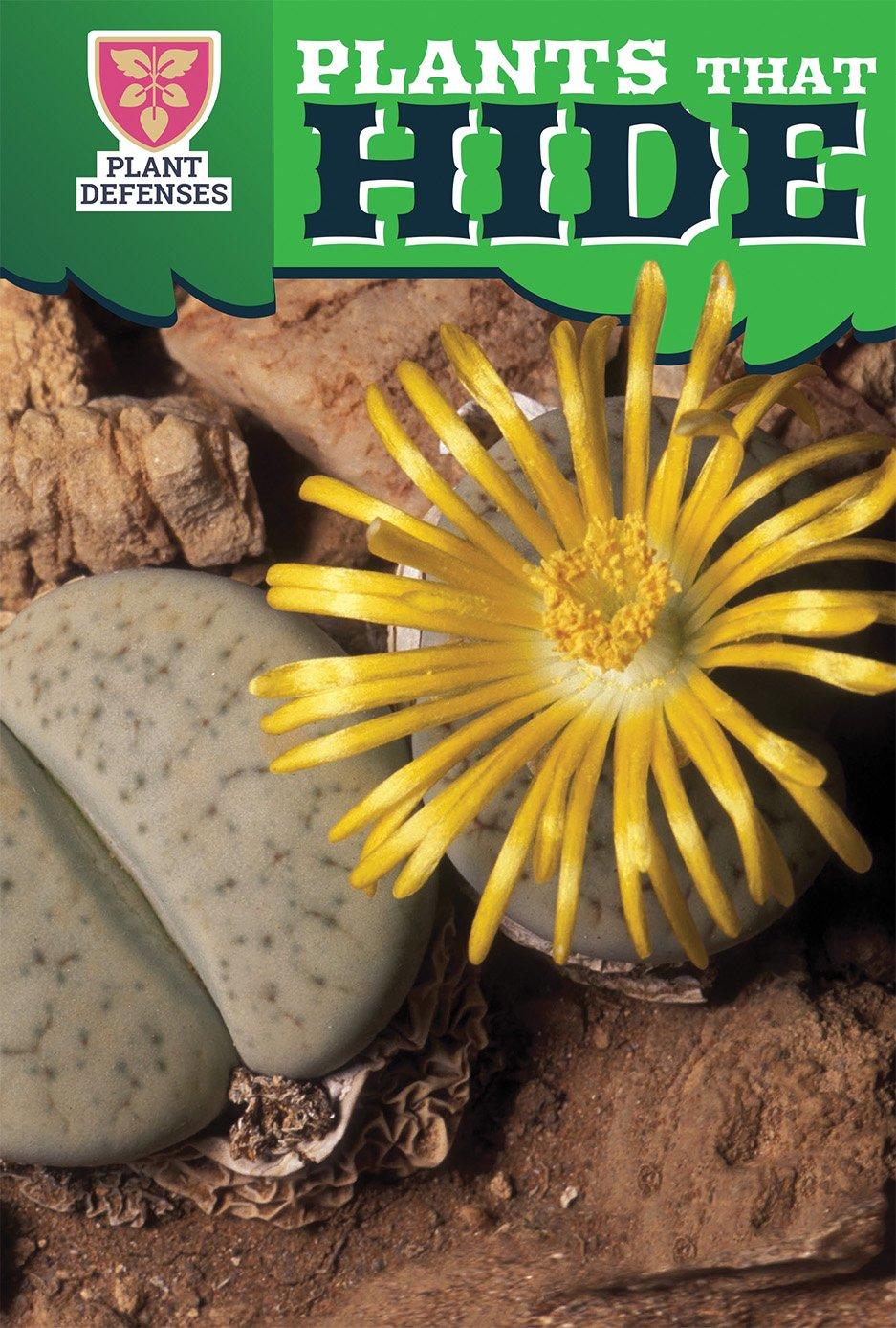 Read Online Plants That Hide (Plant Defenses) pdf