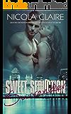 Sweet Seduction Surrender (Sweet Seduction, Book 4): A Love At First Sight Romantic Suspense Series